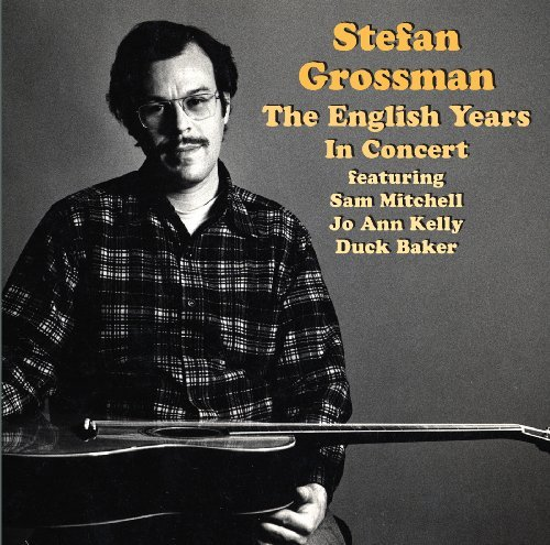 Stefan Grossman English Years In Concert