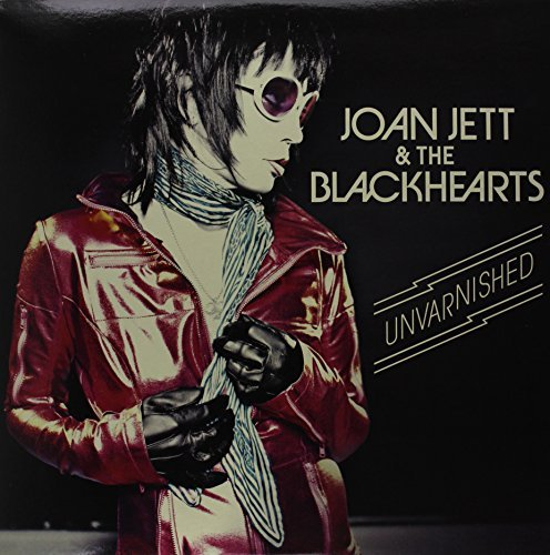 Joan Jett And The Blackhearts Unvarnished Unvarnished