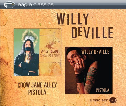 Willy Devile Crow Jane Alley Pistola 2 CD