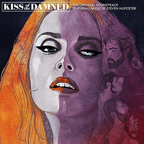 Kiss Of The Damned Original Soundtrack