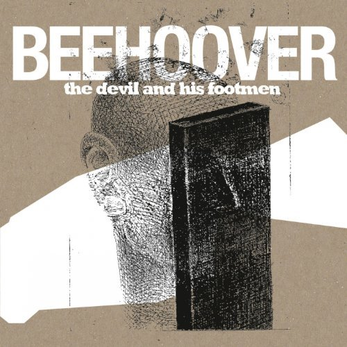 Beehoover Devil & His Footmen
