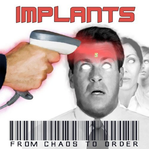 Implants From Chaos To Order