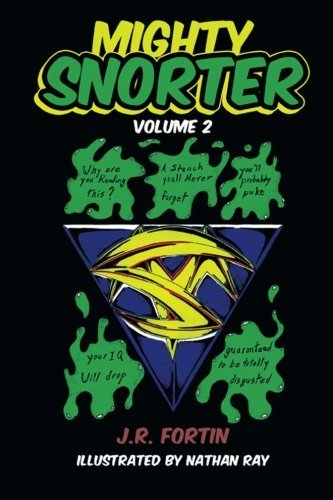 J. R. Fortin Mighty Snorter Volume 2