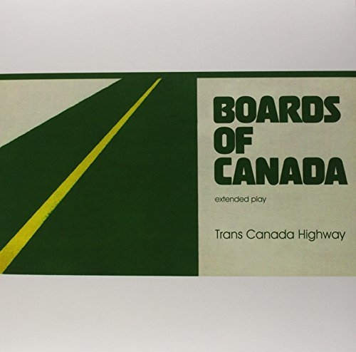 Boards Of Canada Trans Canada Highway Trans Canada Highway