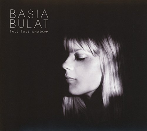 Basia Bulat Tall Tall Shadow