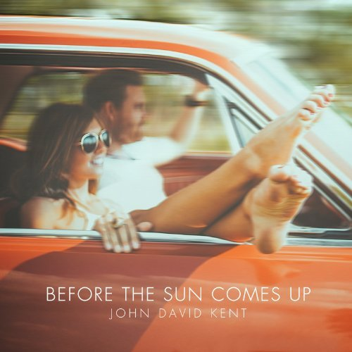 John David Kent Before The Sun Comes Up Digipak