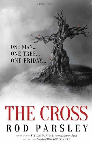 Rod Parsley The Cross