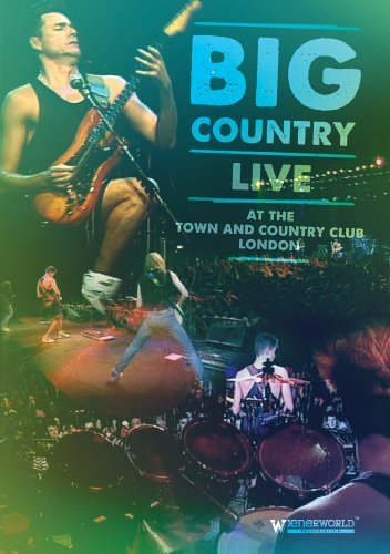 Big Country Live At The Townan Big Country Live At The Townan