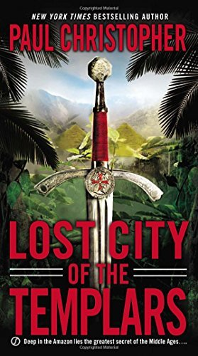 Paul Christopher Lost City Of The Templars