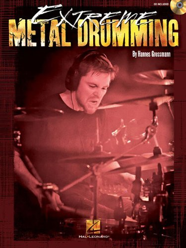 Hannes Grossman Extreme Metal Drumming [with CD (audio)]