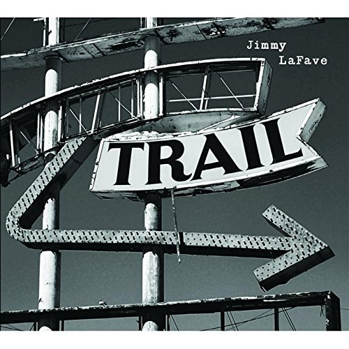 Jimmy Lafave Trail Two Digipak