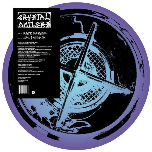 Crystal Antlers Rattlesnake 7 Inch Single Picture Disc B W California
