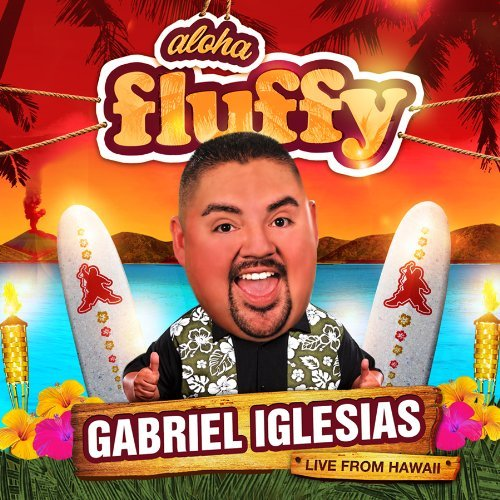 Gabriel Iglesias Aloha Fluffy Explicit Version 2 CD