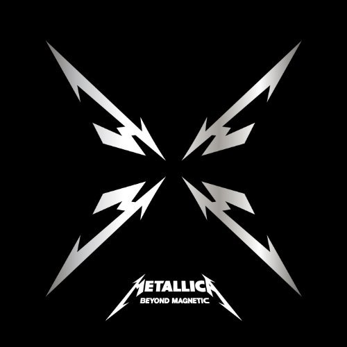 Metallica Beyond Magnetic