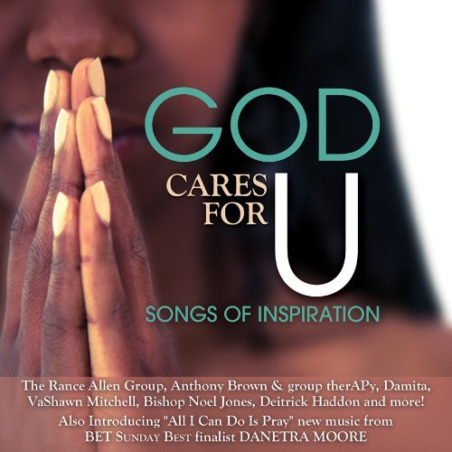 God Cares For U Songs Of Inspi God Cares For U Songs Of Inspi