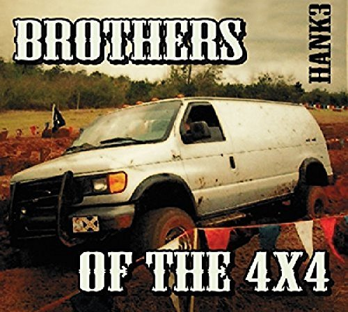 Hank 3 Brothers Of The 4x4 2 CD Digipak