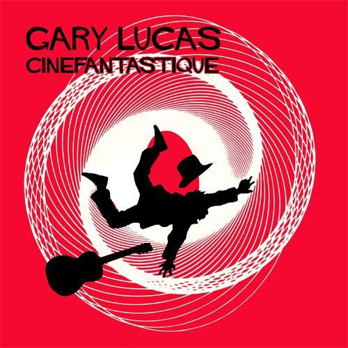 Gary Lucas Cinefantastique Digipak