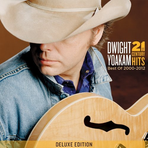 Dwight Yoakam 21st Century Hits Best Of 200 Incl. DVD