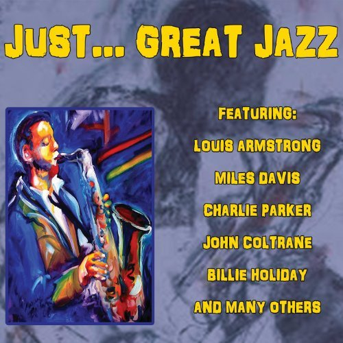 Just Great Jazz Just Great Jazz Just Great Jazz
