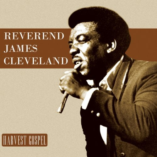 Rev. Jame Cleveland Harvest Collection Reverend J
