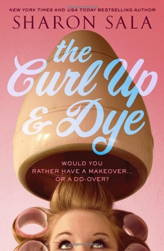 Sharon Sala The Curl Up & Dye