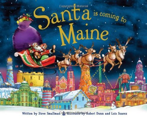 Steve Smallman Santa Is Coming To Maine