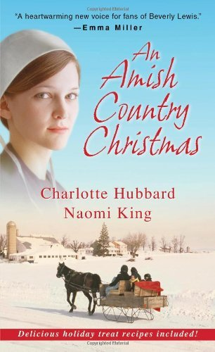 Charlotte Hubbard An Amish Country Christmas