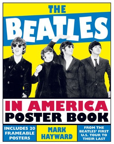 Mark Hayward The Beatles In America Poster Book