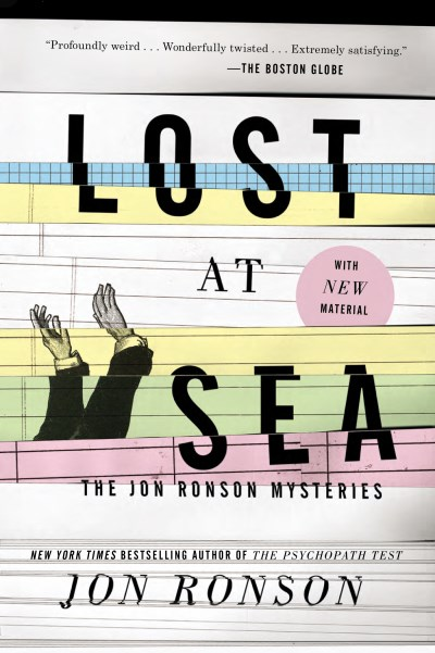 Jon Ronson Lost At Sea The Jon Ronson Mysteries