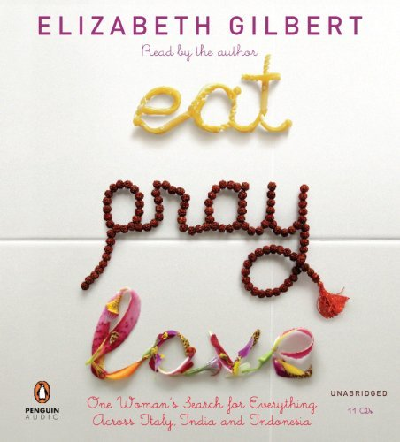 Recorded Books Eat Pray Love One Woman's Search For Everything Across Italy I