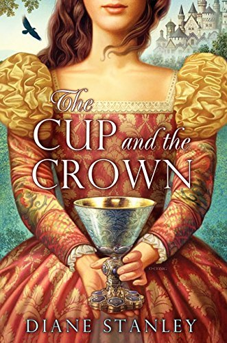 Diane Stanley The Cup And The Crown
