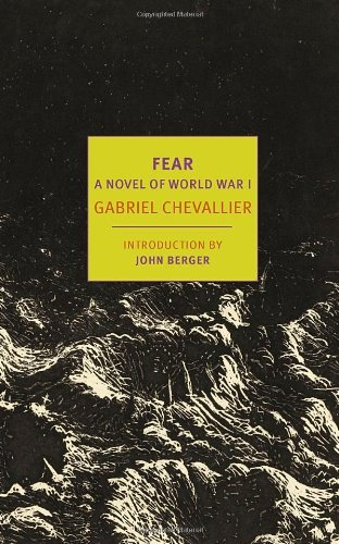 Gabriel Chevallier Fear A Novel Of World War I