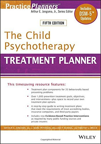Arthur E. Jongsma The Child Psychotherapy Treatment Planner Includes Dsm 5 Updates 0005 Edition;revised