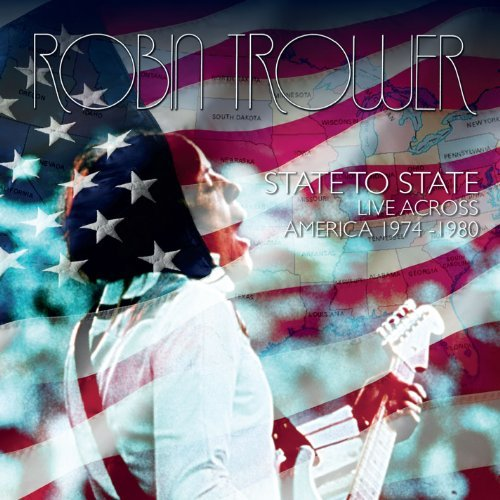 Robin Trower State To State Live Across America 2 CD
