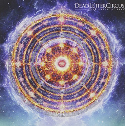 Dead Letter Circus Catalyst Fire