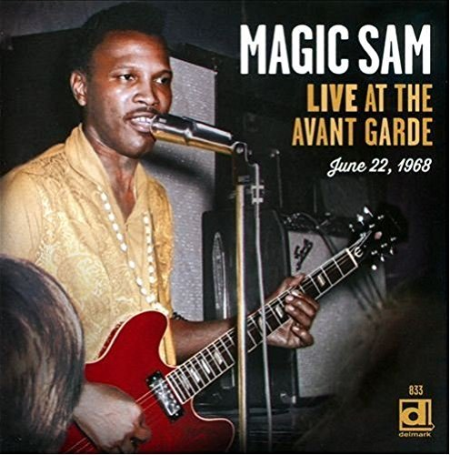 Magic Sam Live At The Avant Garde
