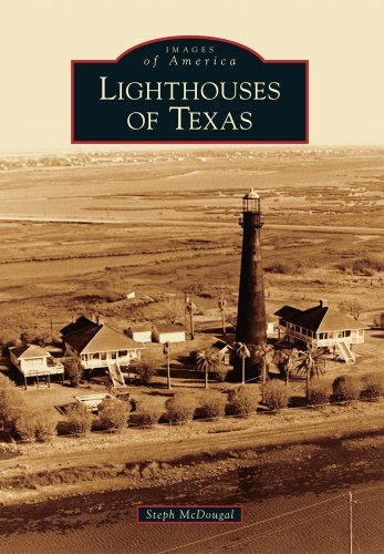 Steph Mcdougal Lighthouses Of Texas