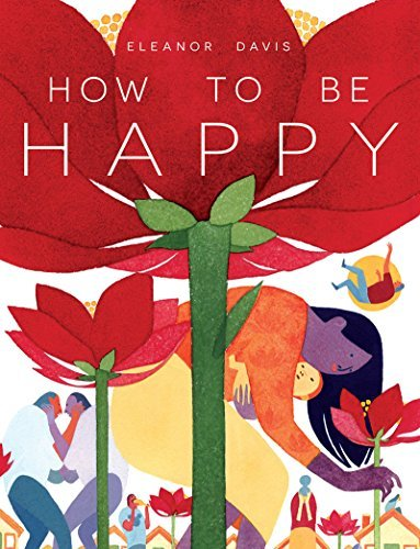 Eleanor Davis How To Be Happy