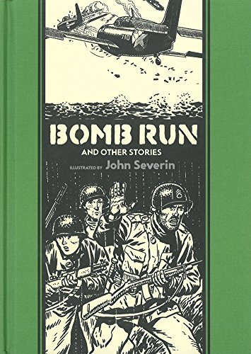 John Severin Bomb Run And Other Stories