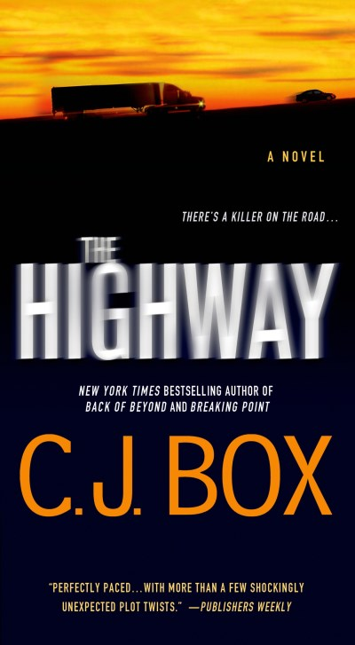 C. J. Box The Highway