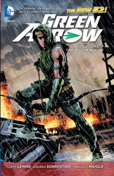 Jeff Lemire Green Arrow The Kill Machine
