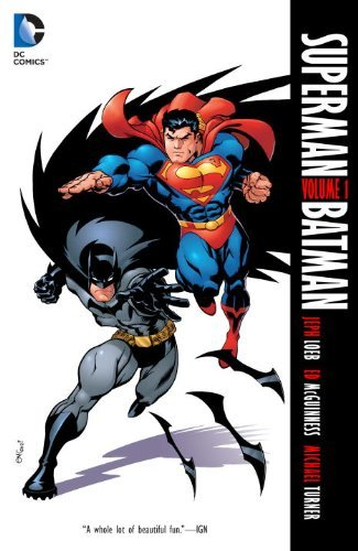 Jeph Loeb Superman Batman Volume 1