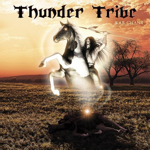 Thunder Tribe War Chant