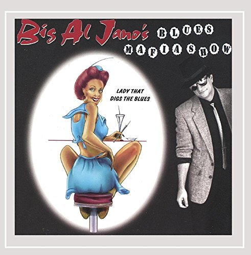 Big Al Jano's Blues Mafia Show Lady That Digs The Blues