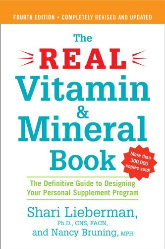 Shari Lieberman The Real Vitamin And Mineral Book 4th Edition The Definitive Guide To Designing Your Personal S 0004 Edition;revised