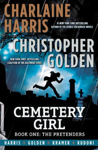 Charlaine Harris Cemetery Girl Book One The Pretenders