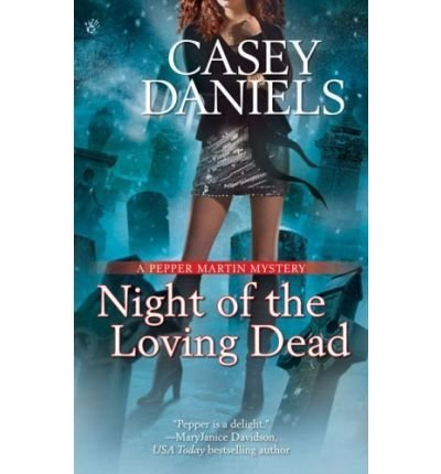 Casey Daniels Night Of The Loving Dead