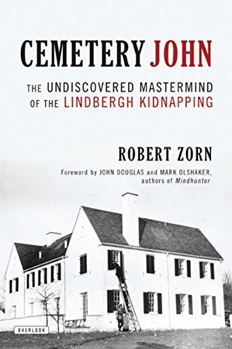 Robert Zorn Cemetery John The Undiscovered Mastermind Behind The Lindbergh