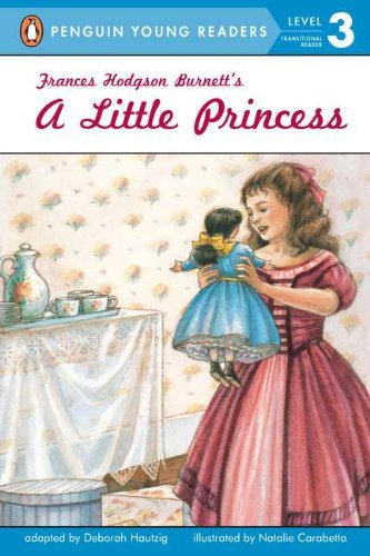 Deborah Hautzig Frances Hodgson Burnett's A Little Princess