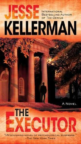 Jesse Kellerman The Executor